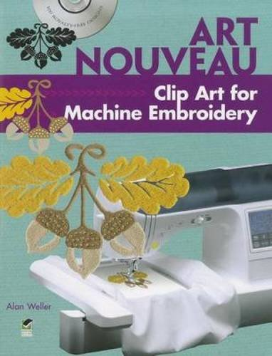 9780486991559: Art Nouveau Clip Art for Machine Embroidery (Dover Clip Art Embroidery)