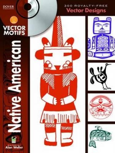 9780486991665: Native American Vector Motifs (Dover Electronic Clip Art)