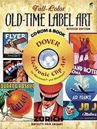9780486992051: Full-Color Old-Time Label Art CD CANCELLED (Dover Electronic Clip Art)