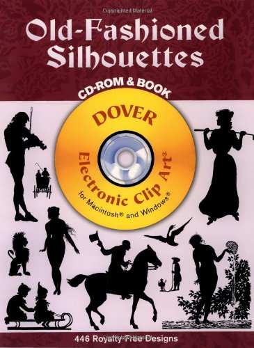 9780486995120: Old-Fashioned Silhouettes (Dover Electronic Clip Art) (CD-ROM and Book)