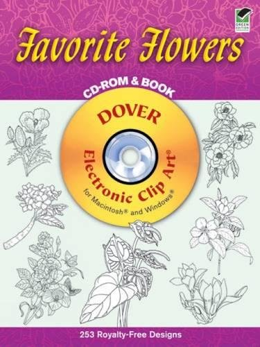 9780486995137: Favorite Flowers CD-ROM and Book (Dover Electronic Clip Art)
