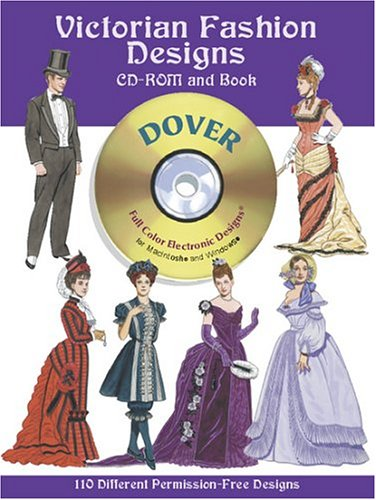 9780486995144: Victorian Fashion Designs CD-ROM and Book (Dover Full-Color Electronic Design)