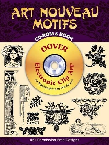 9780486995199: Art Nouveau Motifs CD-ROM and Book (Dover Electronic Clip Art)