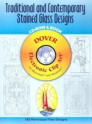 9780486995977: Traditional and Contemporary Stained Glass Designs CD-ROM and Book (Dover Electronic Clip Art)