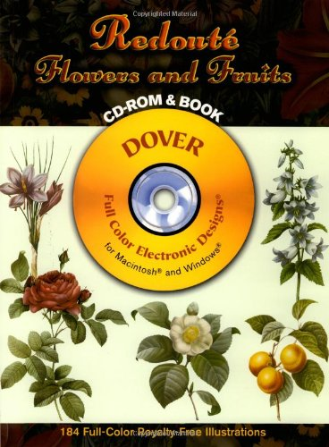 9780486996066: Redouté Flowers and Fruits CD-ROM and Book (Dover Electronic Clip Art)