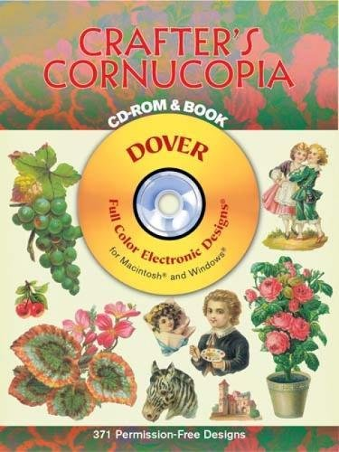 9780486996431: Crafter's Conucopia CD Rom and Book (Dover Electronic Clip Art)