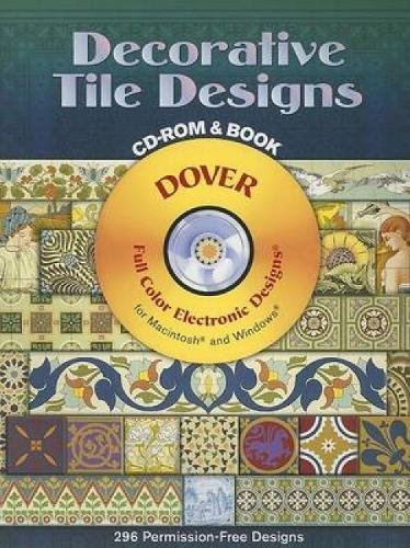 9780486996486: Decorative Tile Designs CD-ROM and Book (Dover Electronic Clip Art)