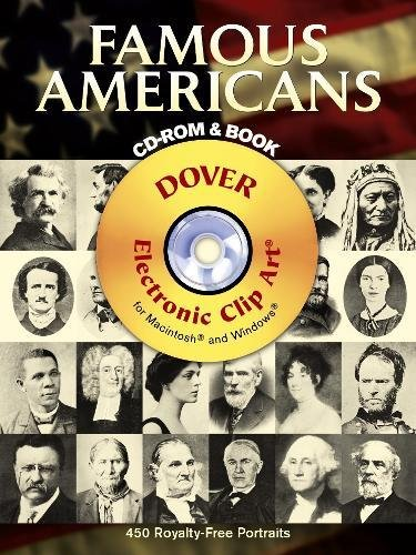 9780486996547: Famous Americans CD-ROM and Book: 450 Portraits from Colonial Times to 1900 (Dover Electronic Clip Art)
