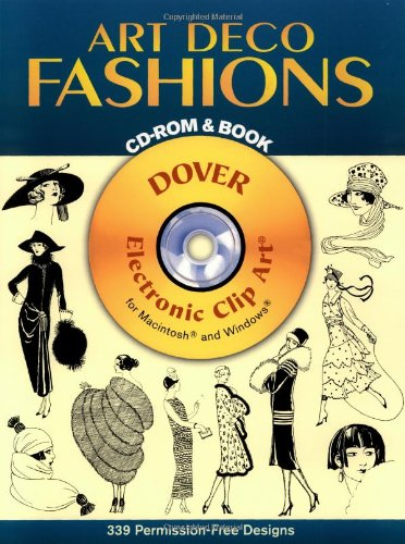 9780486996745: Art Deco Fashions CD-ROM and Book (Dover Electronic Clip Art)