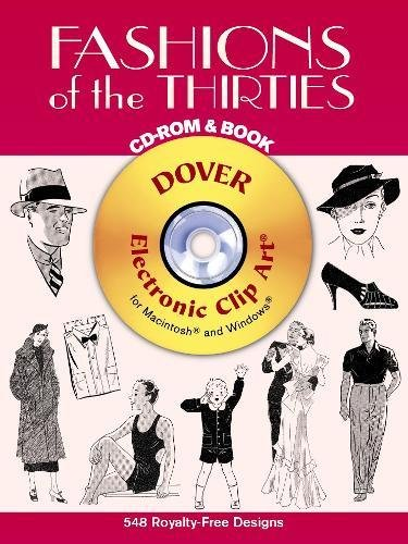 9780486997452: Fashions of the Thirties CD-ROM and Book (Dover Electronic Clip Art)