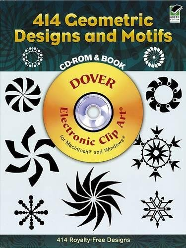 414 Geometric Designs and Motifs (Dover Electronic Clip Art) (CD-ROM and Book): Dover