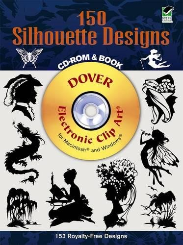 9780486997490: 150 Silhouette Designs (Dover Electronic Clip Art) (CD-ROM and Book)