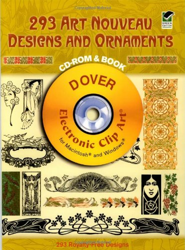 9780486997605: 293 Art Nouveau Designs and Ornaments (Dover Electronic Clip Art) (CD-ROM and Book)