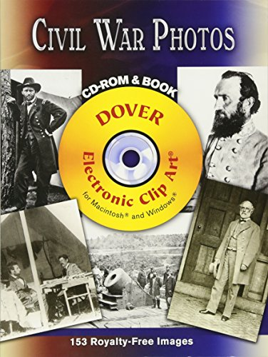 9780486997681: Civil War Photos CD-ROM and Book (Dover Electronic Clip Art)