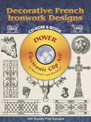 9780486997841: Decorative French Ironwork Designs CD-ROM and Book (Dover Electronic Clip Art)