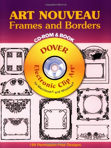 9780486999388: Art Nouveau Frames and Borders CD-ROM and Book (Dover Electronic Clip Art Series)