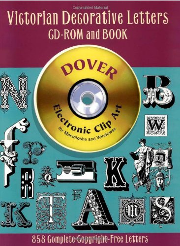 9780486999593: Victorian Decorative Letters CD-ROM and Book (Dover Electronic Clip Art)