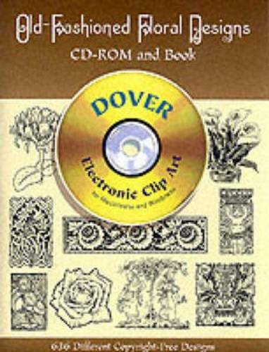 9780486999630: Old-Fashioned Floral Designs (CD-ROM & Book)