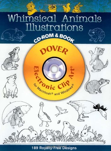 9780486999739: Whimsical Animals Illustrations CD-ROM and Book (Dover Electronic Clip Art)
