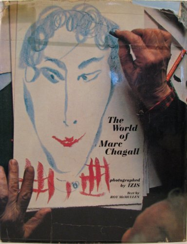The world of Marc Chagall; Roy McMullen