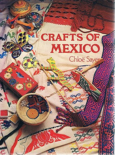 9780490004009: Crafts of Mexico (Crafts of the world)