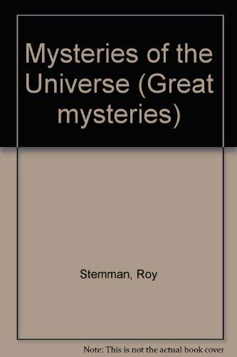 9780490004214: Mysteries of the Universe (Great mysteries)