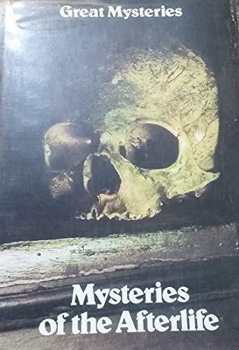 9780490004306: Mysteries of the Afterlife (Great mysteries)
