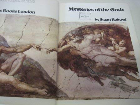 Mysteries of the Gods (Great mysteries): Stuart Holroyd
