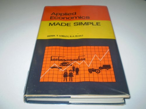 9780491000598: Applied economics made simple