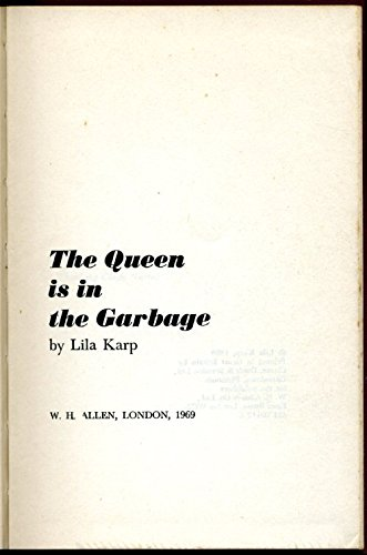 9780491001120: The queen is in the garbage