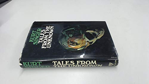 9780491001151: Tales from the Unknown