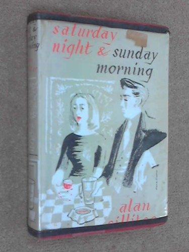 9780491002004: Saturday Night and Sunday Morning