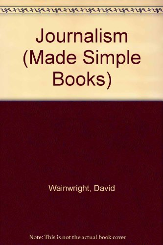 9780491002196: Journalism (Made Simple Books)