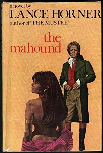 9780491002851: The Mahound