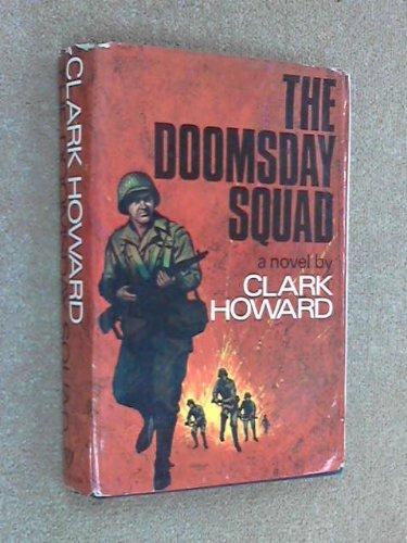 Doomsday Squad (9780491003155) by Clark Howard