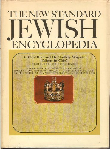 The New Standard Jewish Encyclopedia.: Roth,Cecil. Wigoder,Geoffrey.
