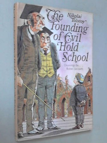9780491003711: The Founding of Evil Hold School