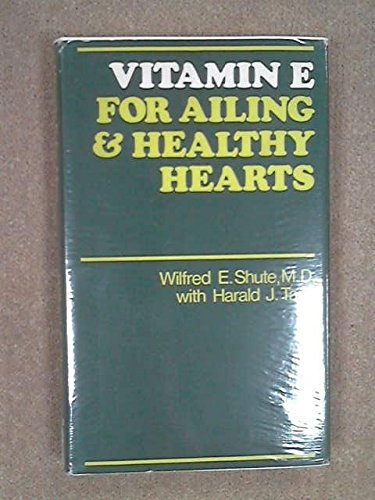9780491004275: Vitamin E for Ailing and Healthy Hearts