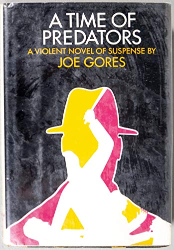 A Time of Predators (0491004346) by GORES, Joe