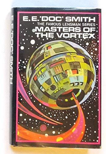 9780491005531: Masters of the Vortex (Lensman series / E. E. Doc Smith)
