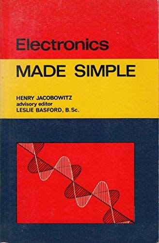 ELECTRONICS MADE SIMPLE: H. Jacobowitz, Leslie