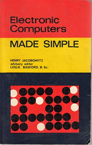 9780491006200: Electronic Computers Made Simple