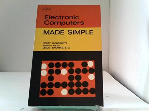 Electronic Computers Made Simple: H. Jacobowitz, Leslie