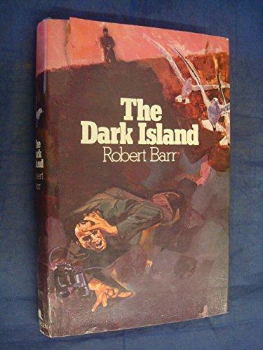 Dark Island: Barr, Robert