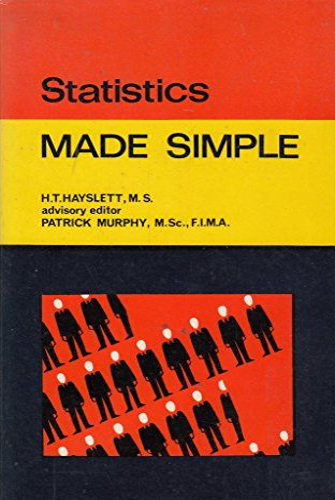 Statistics Made Simple: H.T. Hayslett