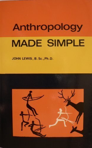 Anthropology Made Simple