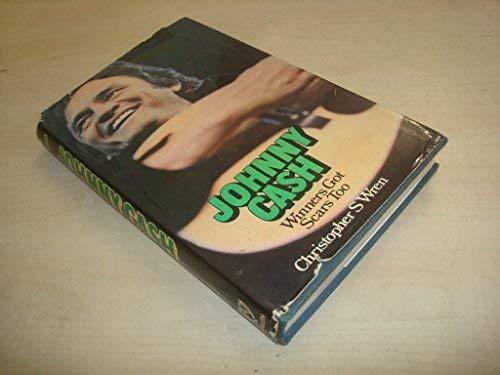 Johnny Cash: Winners Got Scars Too: Wren, Christopher S.