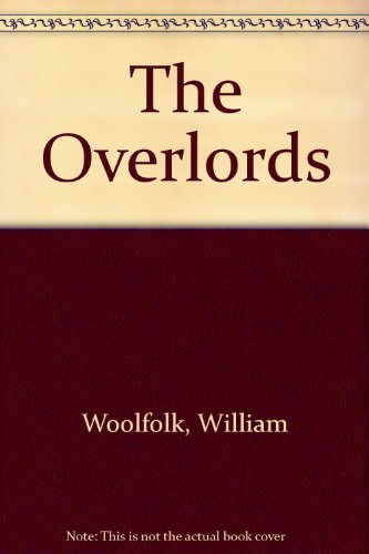 9780491010320: The Overlords
