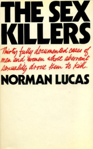 Sex Killers (0491014813) by Norman Lucas
