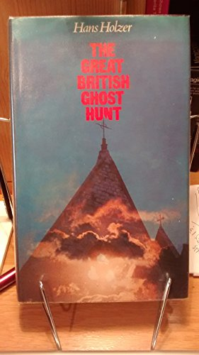 9780491015462: The great British ghost hunt
